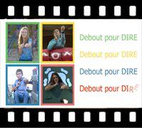 Vidéo-clip de la chanson Debout pour DIRE, avec langue des signes québecoise. Cette chanson est un véritable ver d'oreille, tenez-vous bien! #LSQ