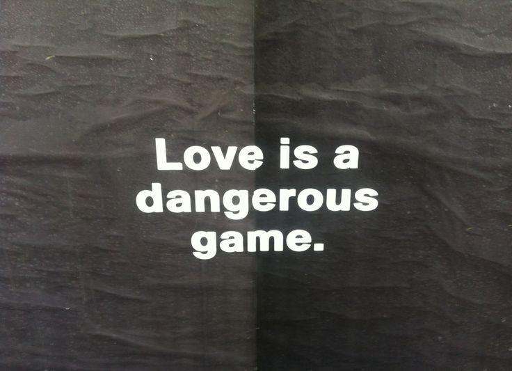 Love Is A Dangerous Weapon