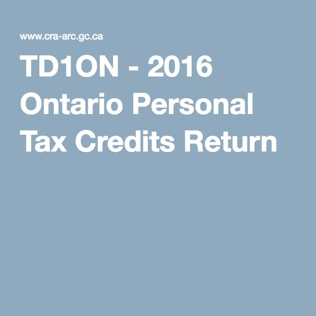 TD1ON - 2016 Ontario Personal Tax Credits Return
