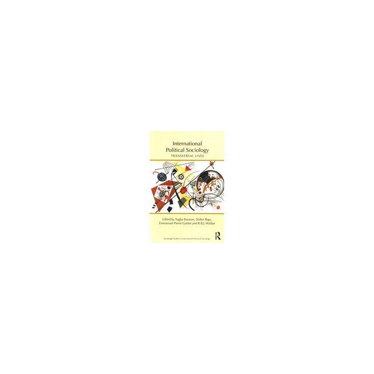 International Political Sociology : Transversal lines (Paperback)