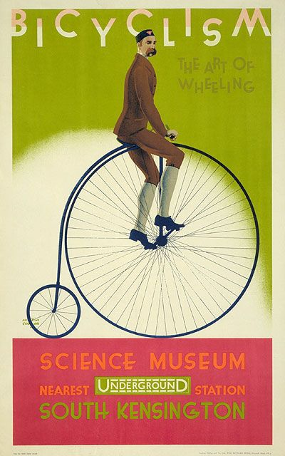 Science Museum; Bicyclism; by Austin Cooper, 1928 London Transport posters have also promoted travel to almost all of the capital's many museums and galleries. Some advertised the institutions themselves, whilst others promoted special exhibitions. This poster was used to promote the Bicyclism exhibition at the Science Museum. Picture: London Transport Museum