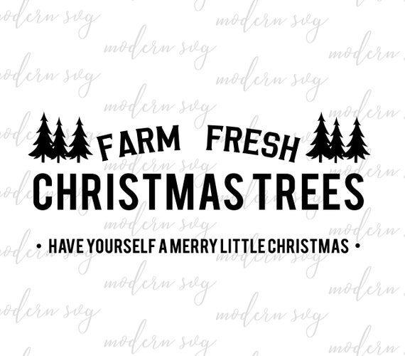 Christmas Tree Farm Svg Tree Farm Sign Christmas Svg Etsy In 2020 Christmas Tree Farm Farm Signs Tree Farms