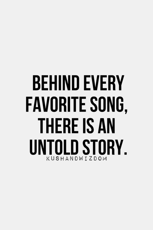 Words: Behind every favorite song, there is an untold story.