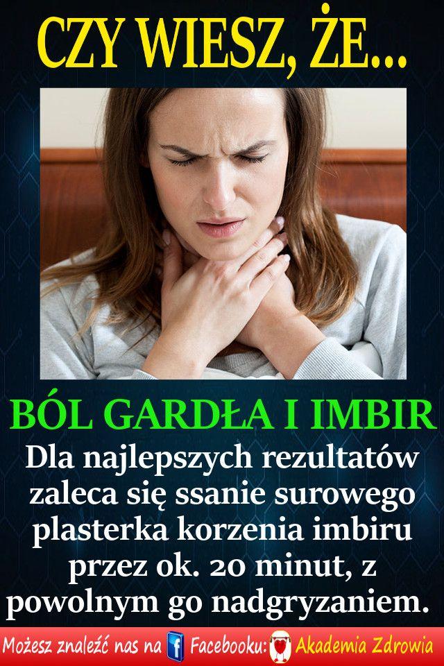 Ból gardła i imbir - Zdrowe poradniki