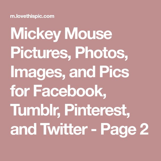 Mickey Mouse Pictures, Photos, Images, and Pics for Facebook, Tumblr, Pinterest, and Twitter - Page 2