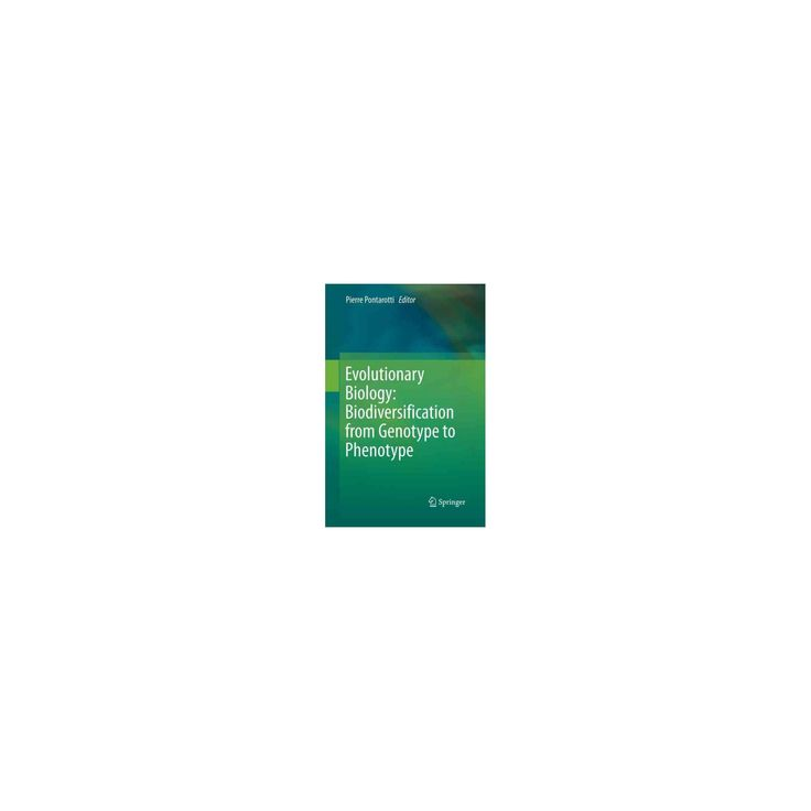 Evolutionary Biology : Biodiversification from Genotype to Phenotype (Reprint) (Paperback)