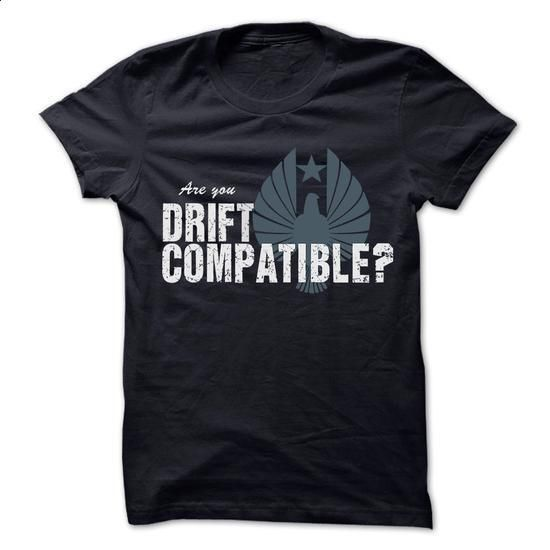 Are you Drift Compatible? - #hoodies for women #zip up hoodies. CHECK PRICE => https://www.sunfrog.com/Automotive/Are-you-Drift-Compartible.html?60505
