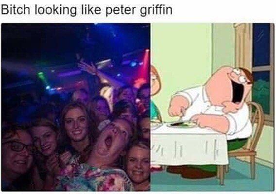 Bitch Looking Like Peter Griffin 😂😂😂😂😂😂😂😂😂😂😂😂 Ahahahahahahahahahahaaaaaa!!!!!!!!!!! Daaaamn 😂😂😂😂😂😂😂😂😂😂😂😂😂😂😂