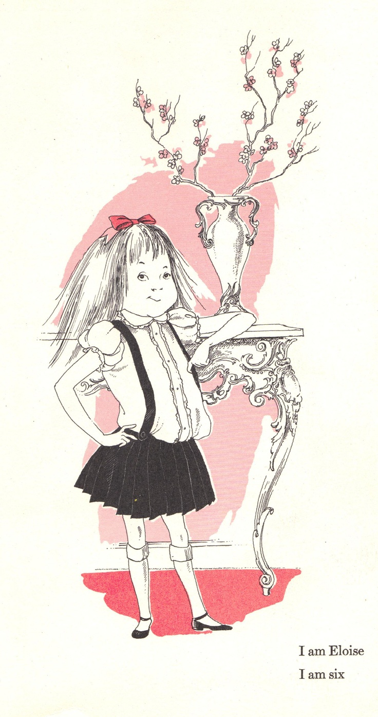 Eloise who lives at the Plaza, by Hilary Knight