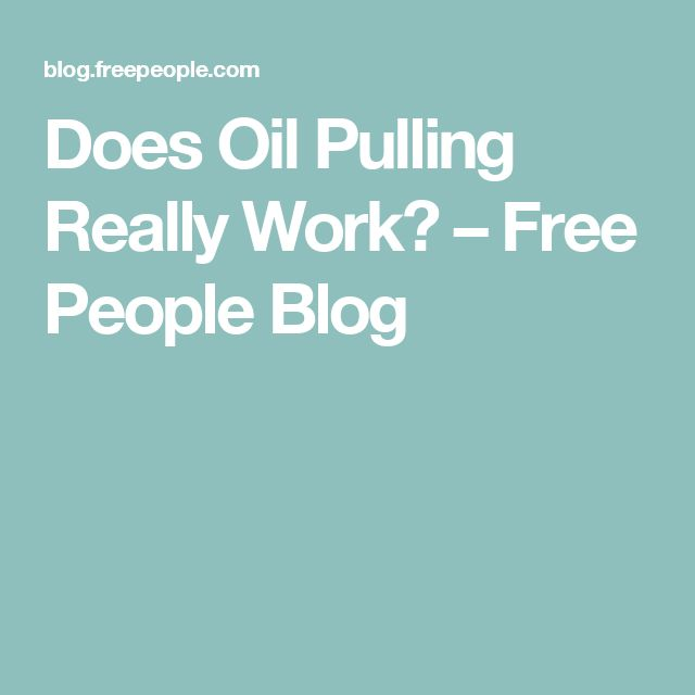 Does Oil Pulling Really Work? – Free People Blog