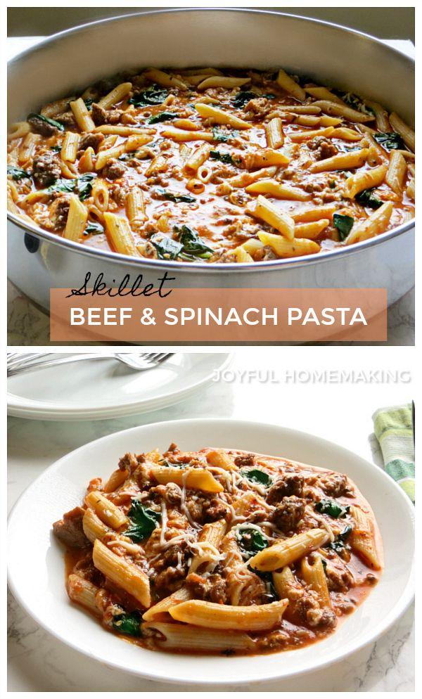 Beef And Spinach Pasta Joyful Homemaking Recipe Beef Pasta Recipes Ground Beef Pasta Recipes Spinach Pasta Recipes