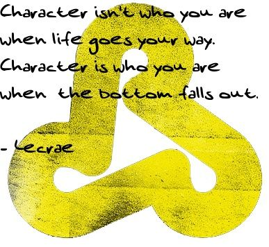'...Character is who you are when the bottom falls out' -Lecrae