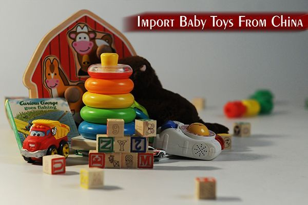 How to Import Baby Toys from China?, Chinese toys have taken over most of the world and it is the major source for imported toys in India #toys_gallery #toys #BabyToysforCarSeat #babytoys #guidelines #importexport