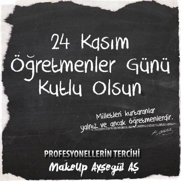 Ülkemizin fedakar öğretmenleri, sizler her şeyin en güzeline layıksınız.   Öğretmenler Gününüz Kutlu Olsun.  Profesyonel Makyaj, Kalıcı Makyaj Uzmanı & Eğitmeni Ayşegül AŞ