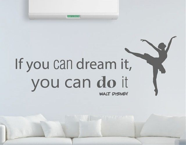 . Texto en inglés de vinilo adhesivo con una frase de Walt Disney If you can dream it, you can do it 04474