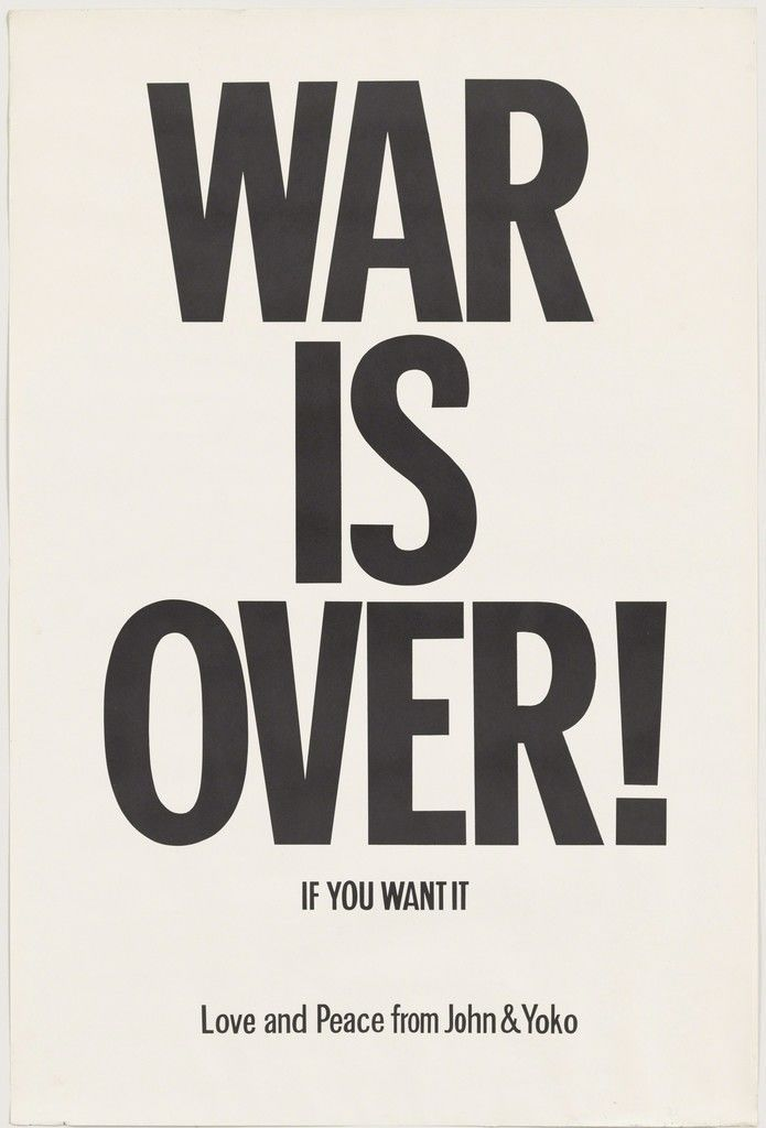 How Artists Have Amplified The Art Of The Protest Sign John Lennon And Yoko Protest Posters Yoko Ono