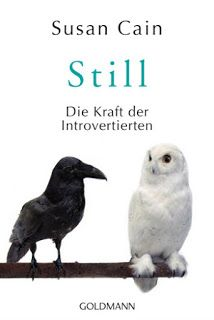 Still - Die Kraft der Introvertierten von Susan Cain Rezension: 4 Sterne