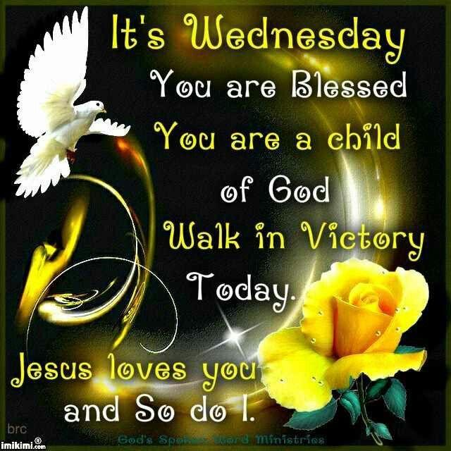 Good Morning Wednesday Blessings Images : Best images about wednesday blessings on pinterest