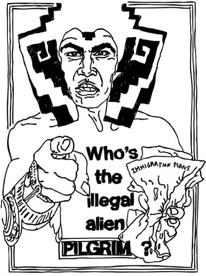 Who's the illegal alien? PILGRIM?