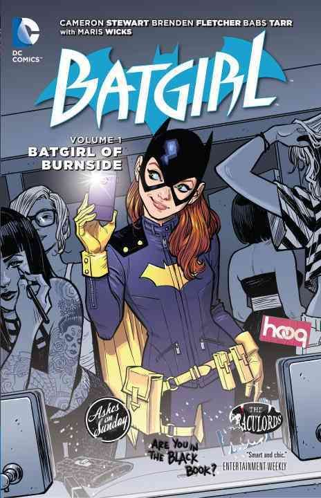 Barbara Gordons ready for a fresh start. Shes packing her bags, crossing the bridge, and heading to Gothams coolest neighborhood: Burnside. And when a freak fire burns up her costume and gear, Babs ha