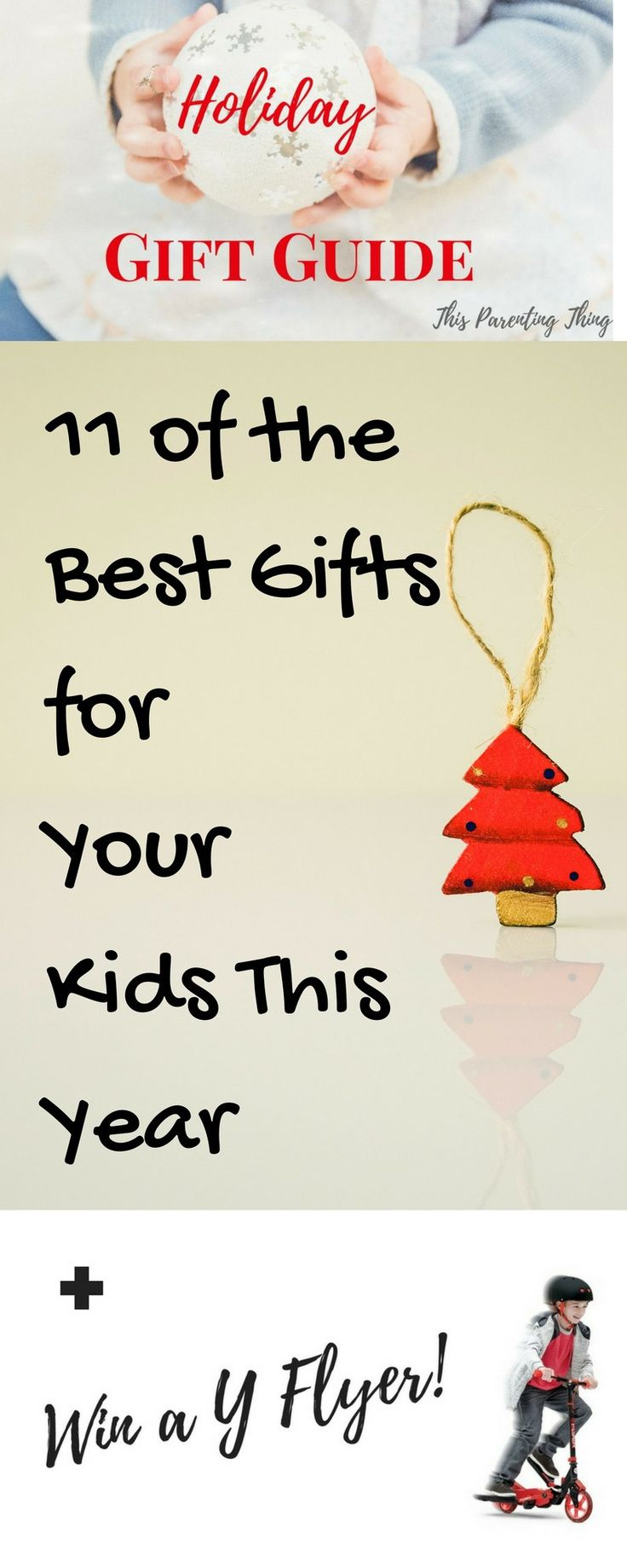 Your Holiday Gift Guide 2016  This Parenting Thing