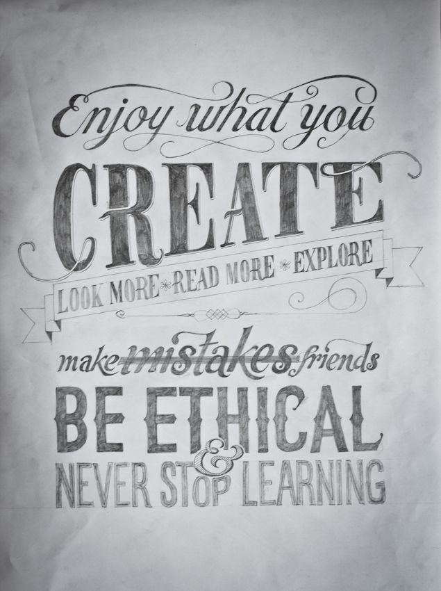 enjoy what you create ...: Quotes, Life Lessons, Make Mistakes, Hands Drawn Types, Hands Letters, Posters Design, Learning, Fonts, Typography Inspiration
