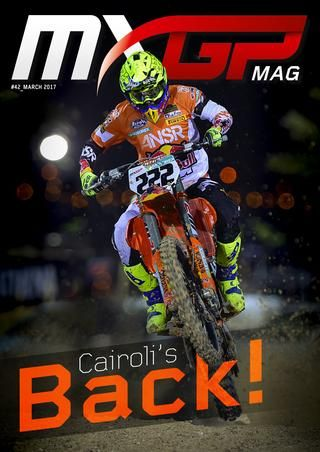 MXGP #42 March 2017 Youthstream is proud to announce that the forty-second issue of the MXGP Mag is now online. This month it features Antonio Cairoli on the cover as the rider of the month and it includes the best of the MXGP of Qatar and Indonesia.