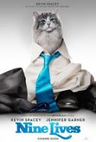 Nine Lives  Relase : August 5, 2016  Director: Barry Sonnenfeld  Cast: Robbie Amell Jennifer Garner Christopher Walken Mark Consuelos Kevin Spacey  Companies: EuropaCorp  Genre :Comedy