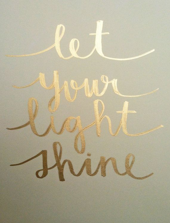 Love this text and font! Let Your Light Shine 8.5 x 11 cream cardstock by EvelynHenson