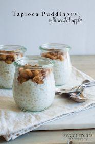 Sweet Treats: food, photography, life: Tapioca Pudding Porridge with Roasted Apples (AIP & Vegan)