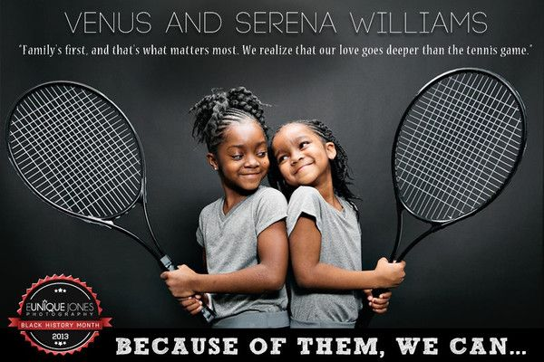 """""""Family is First"""" - Venus and Serena Williams"""