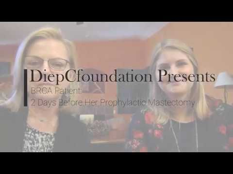 BRCA Patient 2 Days before her Prophylactic Mastectomy