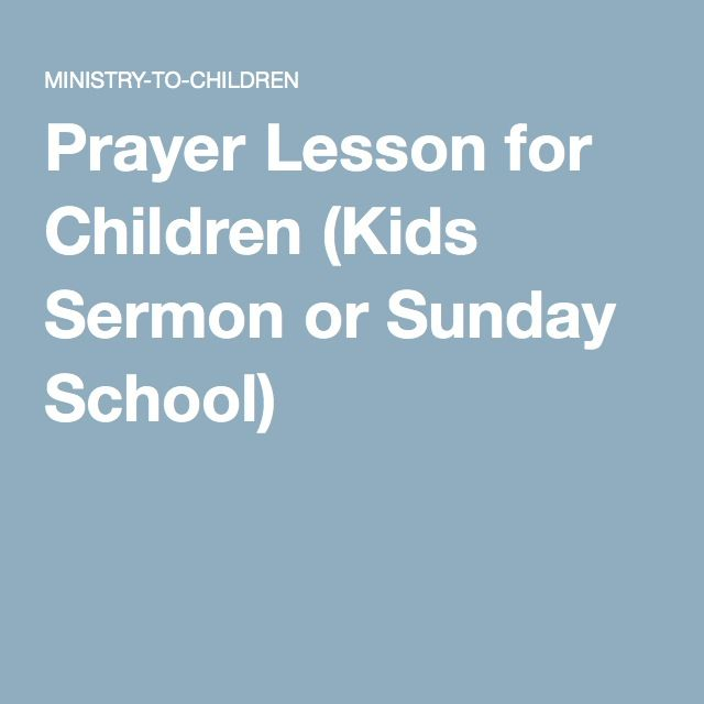 prayer lesson for children  kids sermon or sunday school
