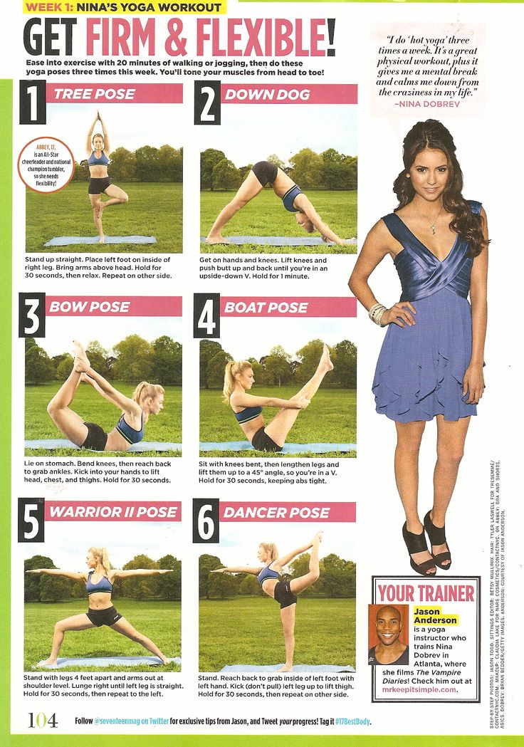 get firm + flexible: nina dobrev's yoga workout | seventeen magazine