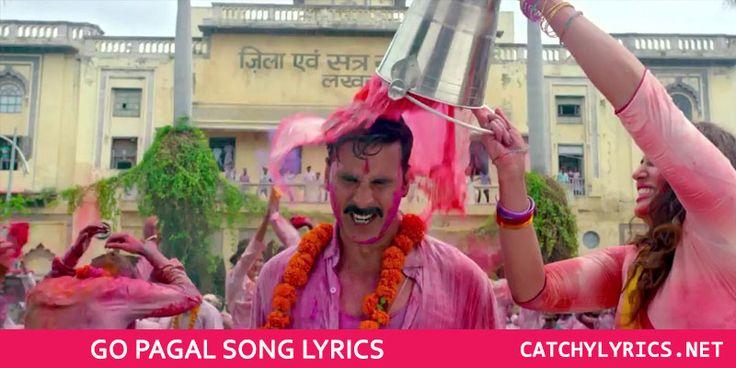 Go Pagal Lyrics - Jolly LLB 2 | Raftaar | Catchy Lyrics
