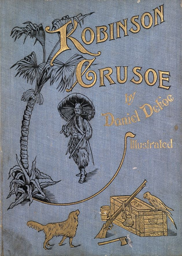 The life and strange adventures of Robinson Crusoe -