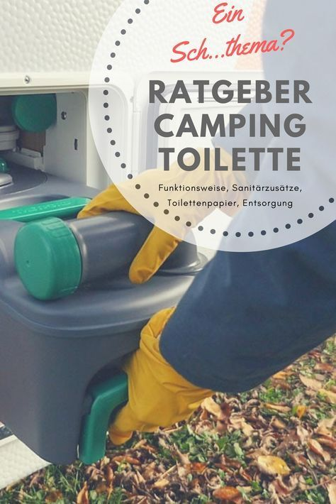 Guide Camping toilets: Chemical toilet – functionality, sanitary additives, disposal