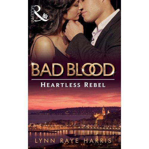 Heartless Rebel - Lynn Raye Harris