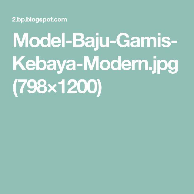 Model-Baju-Gamis-Kebaya-Modern.jpg (798×1200)