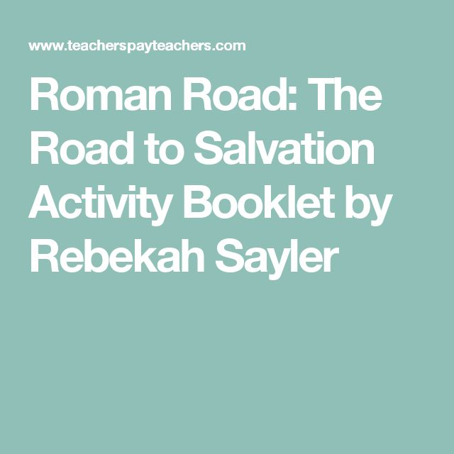 7 best Roman Road to Salvation images on Pinterest | Roman ...