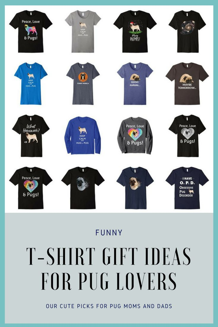 Pug t-shirt gift guide - our favorite picks.
