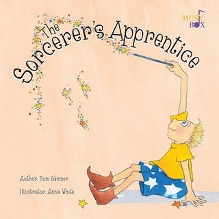 """The Sorcerer's Apprentice, written by Tom Skinner, illustrated by Annie White, the same Annie White who will be doing the illustrations for my first picture book """"Baby Glue"""""""