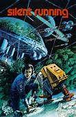 Silent Running (1972). [GP] 89 mins. Starring: Bruce Dern, Cliff Potts, Ron Rifkin and Jesse Vint