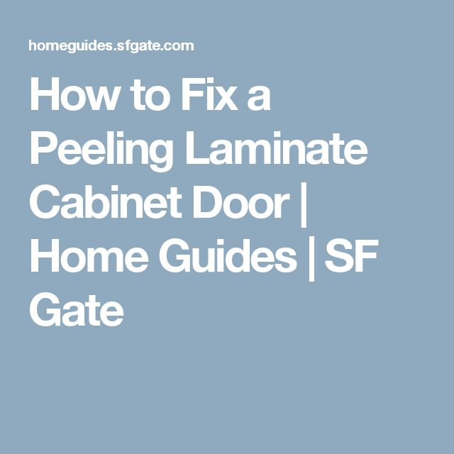 6 Tips For A Kitchen You Can Love For A Lifetime: How To Fix A Peeling Laminate Cabinet Door