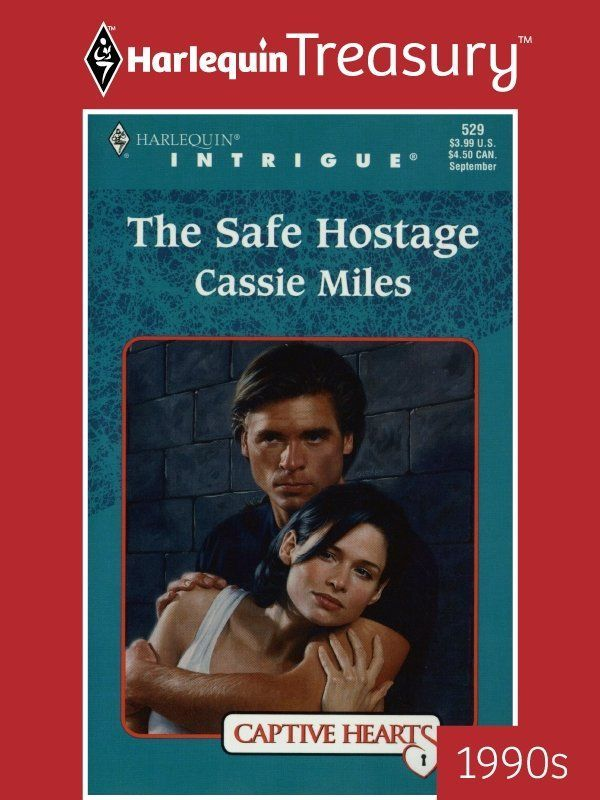 The Safe Hostage (Captive Hearts) (Harlequin Intrigue Series): Cassie Miles: 9780373225293: Amazon.com: Books