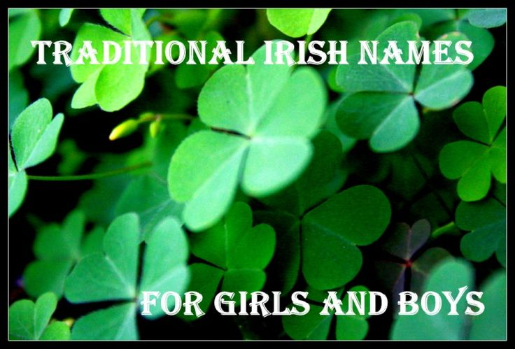 Many Irish names have a wonderful, magical feel.  If you are looking for a Gaelic name for a baby, why not consider a traditional Irish baby name?