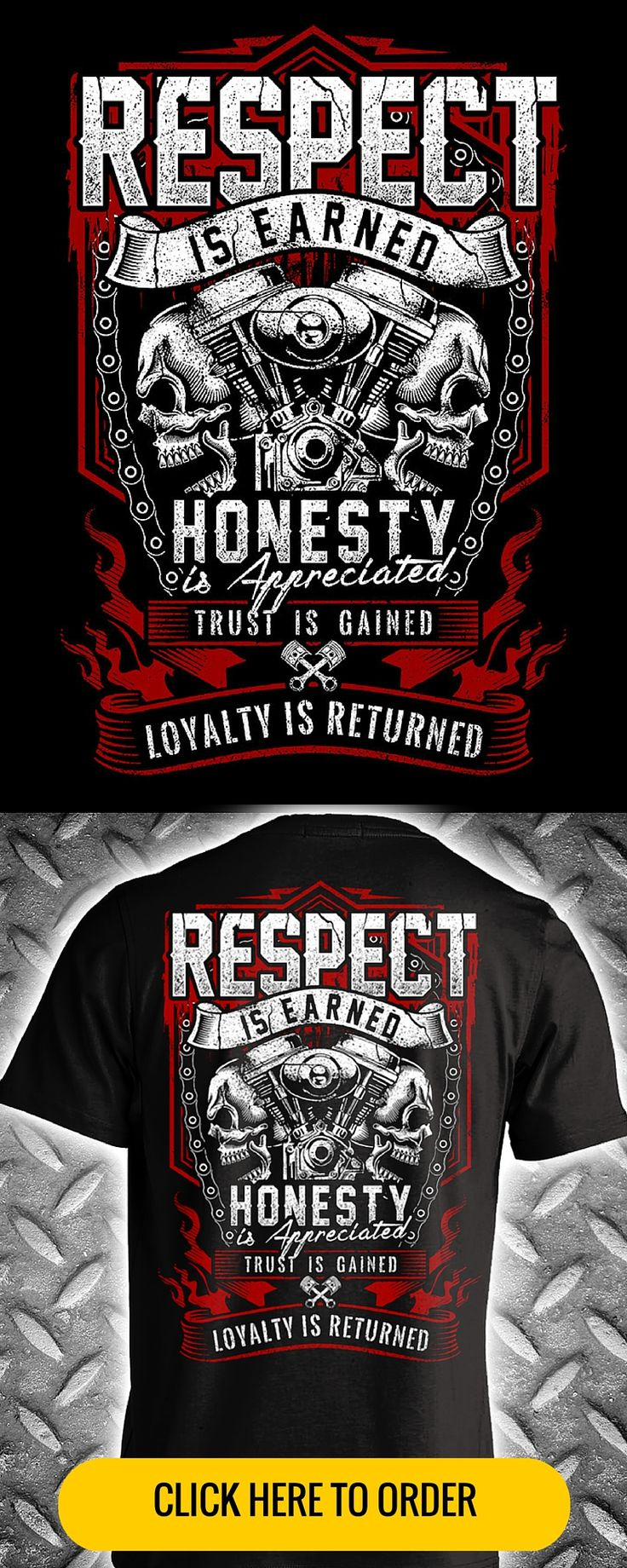 Respect is earned, honesty is appreciated, trust is gained, loyalty is returned... Men's Biker T-shirt. ORDER HERE: http://skullsociety.com/products/respect-is-earned-skull-engine?variant=5789809029&utm_source=pinterest&utm_medium=pin_120815_139&utm_campaign=120815