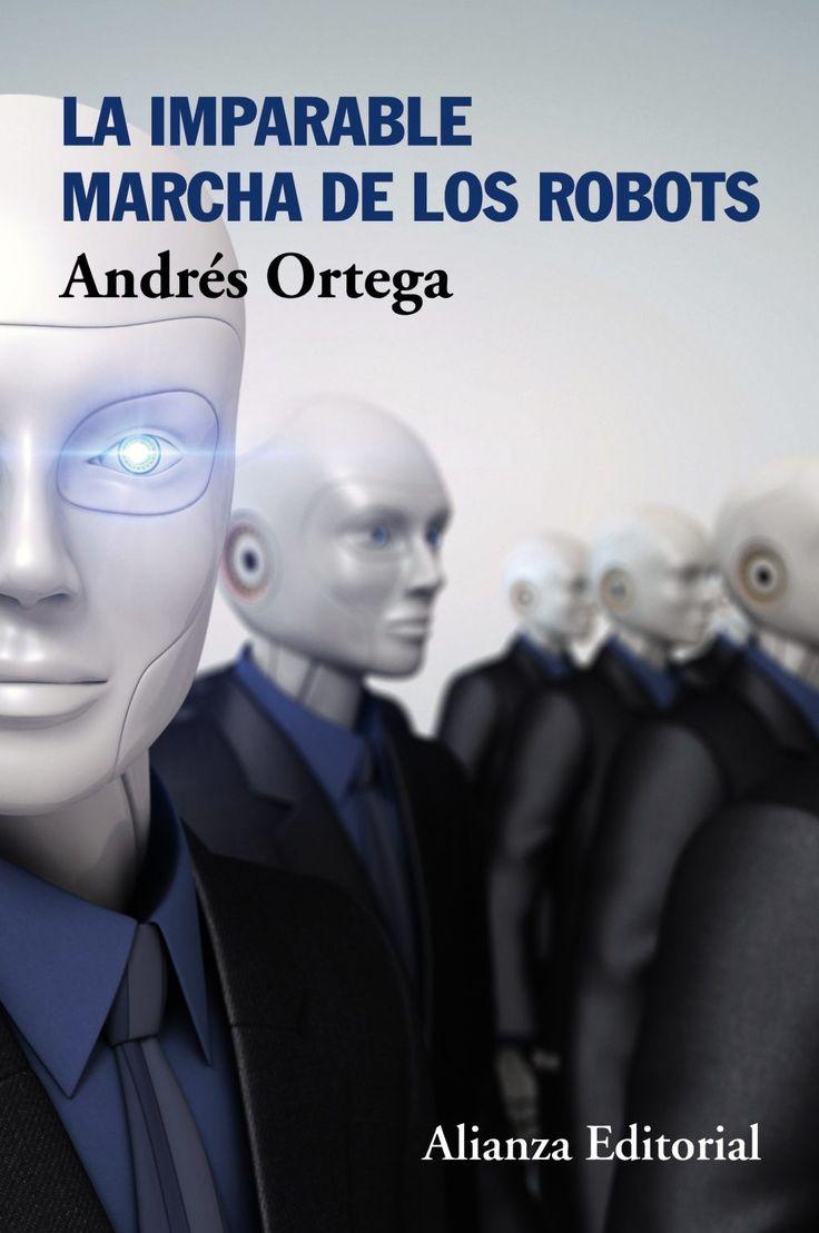 Este no es un libro de ciencia ficción sino lo que puede ocurrir en las dos próximas décadas: la revolución de los robots -la confluencia de digitalización, máquinas, sensores, procesamiento de datos, inteligencia artificial y automatización- afecta ya a todos los órdenes de la vida humana, desde las emociones hasta la guerra, el empleo y el concepto de trabajo... Haz clic en la imagen para ir al catálogo
