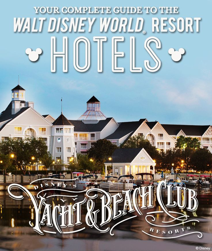 Complete Guide to the Walt Disney World Resort hotels: Disney's Yacht & Beach Club Resorts