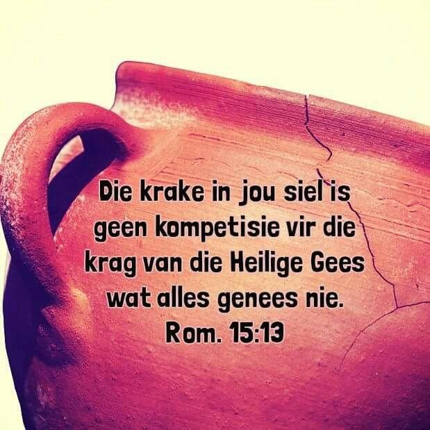 Die krake in jou siel is geen kompetisie vir die krag van die Heilige Gees wat alles genees nie... #Afrikaans  (vgl Rom 15:13) #iBelieve #Heartaches&Hardships  @wandeldeurgeloof #mooiwoorde